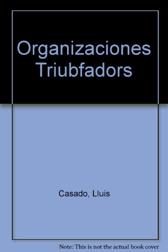 Organizaciones Triubfadors: Casado, Lluis; Casado,