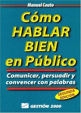 9788480883344: Cómo hablar bien en público