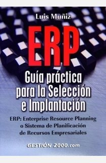 9788480883597: ERP: Guía práctica para la selección e implantación (OPERACIONES)