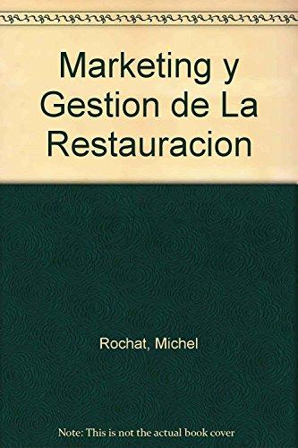 9788480884488: Marketing y Gestion de La Restauracion