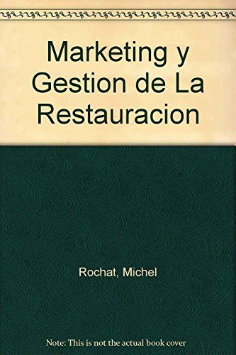 9788480884488: Marketing y Gestion de La Restauracion (Spanish Edition)