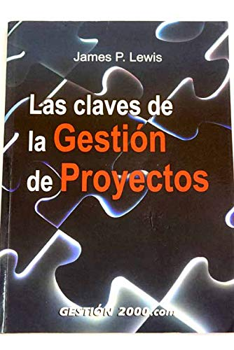 Las Claves de la Gestion de Proyectos (848088469X) by [???]