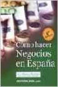 9788480884853: COMO HACER NEGOCIOS EN ESPAÑA (8ª ED.)