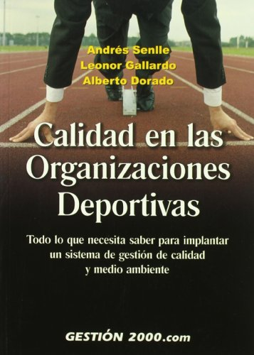 CALIDAD EN LAS ORGANIZACIONES DEPORTIVAS: ANDRES SENLLE, LEONOR