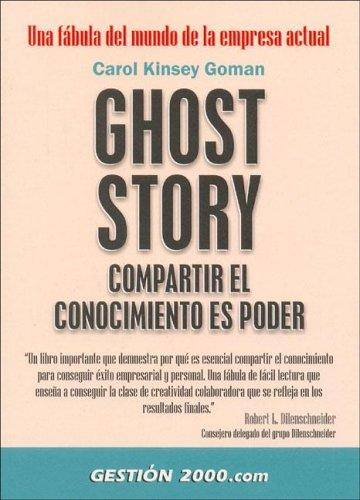 9788480884983: Ghost Story Compartir El Conocimiento Es Poder (Spanish Edition)