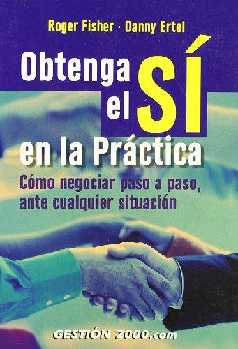 9788480885171: Obtenga el si en la Practica (2004)