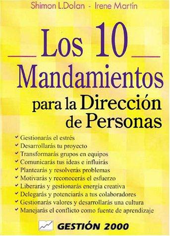Los 10 mandamientos para la dirección de: Dolan, Shimno L.;
