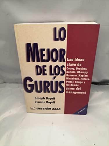 9788480885409: LO MEJOR DE LOS GURUS: LAS IDEAS CLAVE DE COVEY, DRUCKER, BENNIS, CHAMPY, HAMMER, KAPLAN, PETERS (2ª ED.)