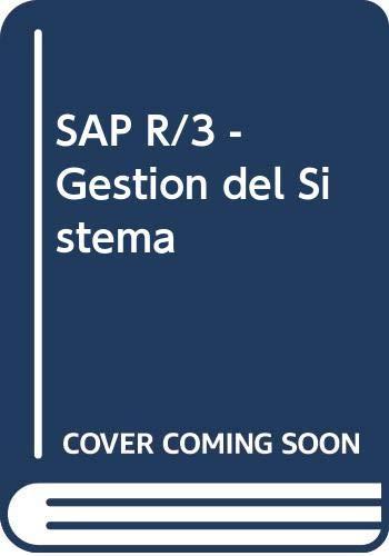 9788480885553: Sap r/3. gestion des sistema. conocimientos basicos para la gestion del sistema r/3