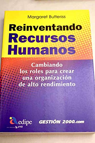 9788480885836: Reinventando Recursos Humanos (Spanish Edition)
