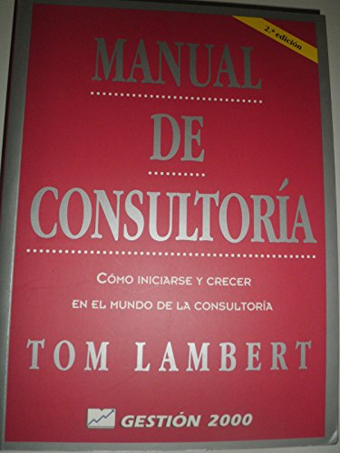 9788480885942: Manual de Consultoria - 2 Edicion (Spanish Edition)