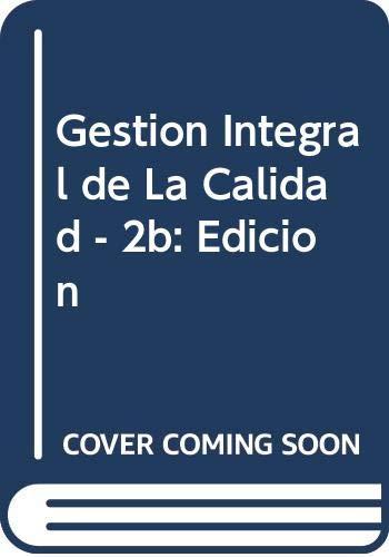 Gestion Integral de La Calidad - 2b: Cuatrecasas, Lluis