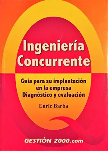 9788480886116: INGENIERIA CONCURRENTE (G2000).