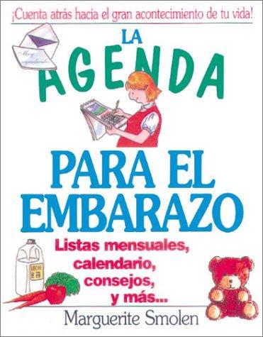 9788480886475: La agenda para el embarazo: Listas mensuales, calendario, consejos y más