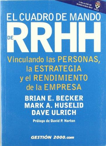 9788480886772: El Cuadro de Mando de Recursos Humanos: Vinculando las personas, la estrategia y el rendimiento de la empresa