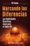 9788480886857: Marcando las diferencias : las habilidades directivas clave para el siglo XXI