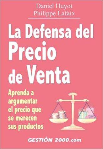 9788480886925: Defensa del precio de venta, la