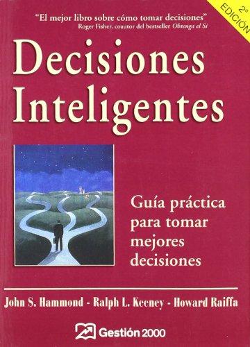 9788480887175: Decisiones inteligentes: Guía práctica para tomar mejores decisiones