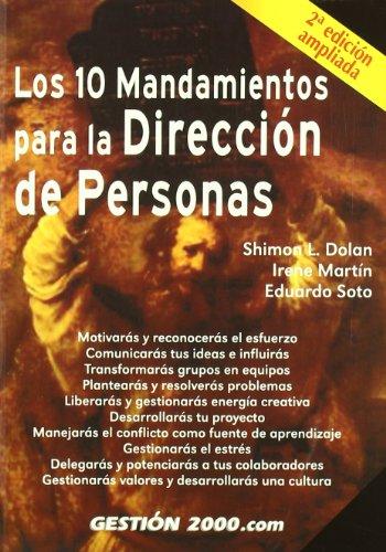 Los 10 Mandamientos Para La Direccion de: Dolan, Shimon; Martin,