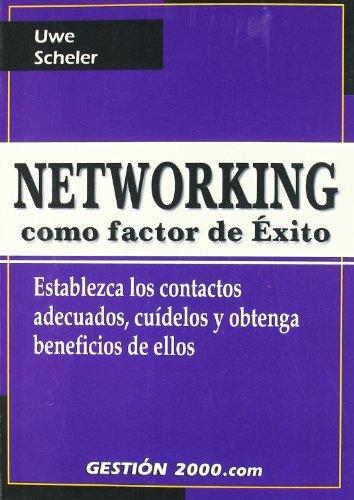 9788480887410: Networking como factor de exito