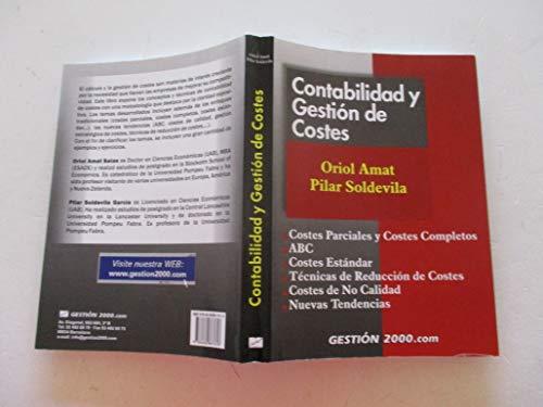 9788480887618: CONTABILIDAD Y GESTION DE COSTES: COSTES PARCIALES Y COSTES COMPL EJOS, ABC, COSTES ESTANDAR, TECNICAS DE REDUCION DE COSTES, COSTES DE NO CALDIAD, NUEVAS TENDENCIAS (3ª ED.)