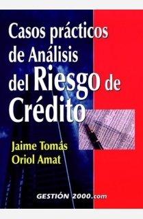 9788480887908: Casos prácticos de análisis del riesgo de crédito (FINANZAS Y CONTABILIDAD)