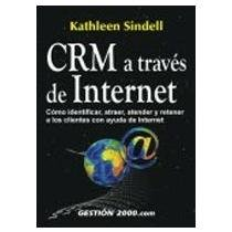 9788480888080: Crm a Traves de Internet (Spanish Edition)