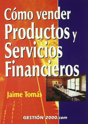 9788480888172: Como Vender Productos y Servicios Financieros