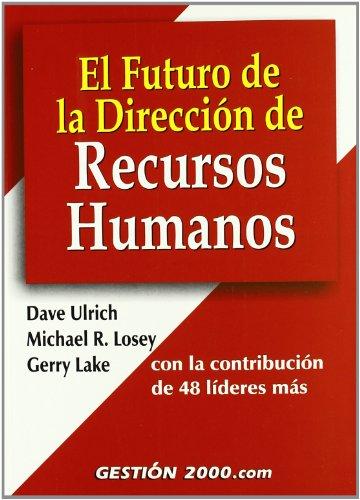 9788480888318: El Futuro de La Direccion de Recursos Humanos (Spanish Edition)