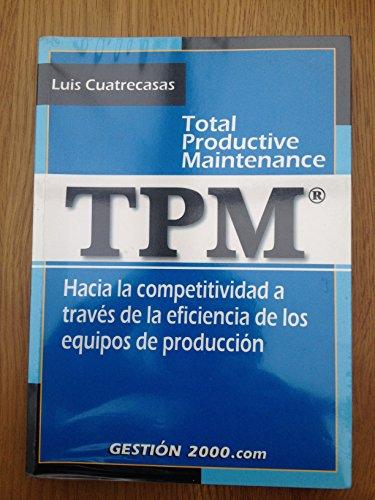 Tpm (total productive maintenance): CUATRECASAS, LLUIS