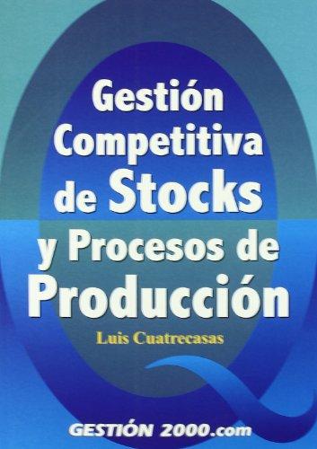 9788480888431: Gestión competitiva de stocks y procesos de producción (OPERACIONES)