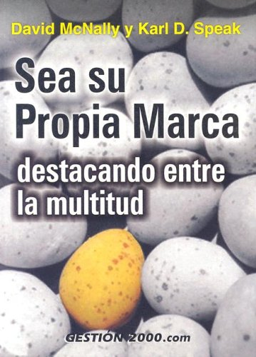 Sea su propia marca: Destacando entre la: McNally, David, Speak,