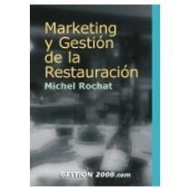 9788480888585: Marketing y gestion de la restauracion