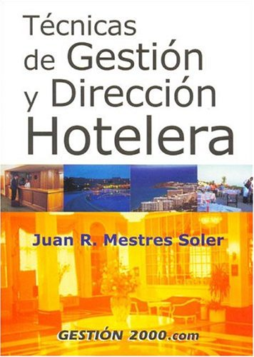 9788480888592: Tecnicas de Gestion y Direccion Hotelera / Hotel Management and Direction (Spanish Edition)