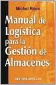9788480888813: Manual de logistica para la gestion de almacenes:
