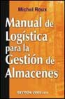 9788480888813: Manual de Logistica Para La Gestion de Almacenes (Spanish Edition)