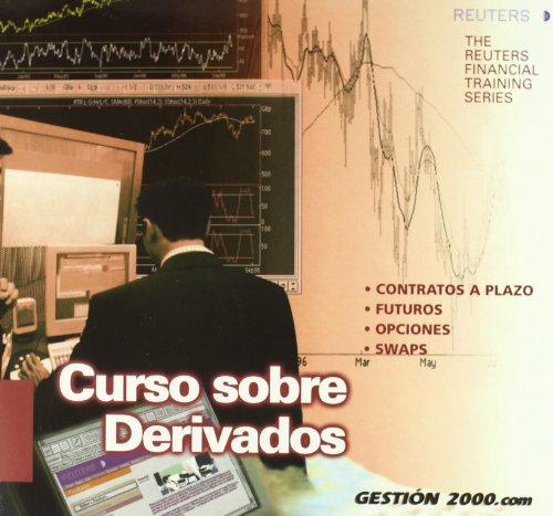 Curso sobre Derivados.: Reuters Financial Training Series