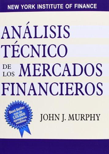 9788480888868: Análisis técnico de los mercados financieros (FINANZAS Y CONTABILIDAD)