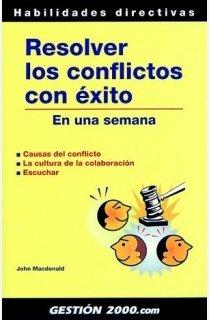 9788480889247: Resolver los Conflictos con Exito en una Semana