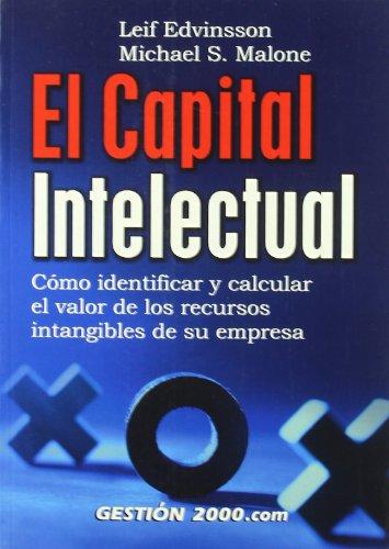 9788480889537: El capital intelectual: Cómo identificar y calcular el valor de los recursos intangibles de su empresa