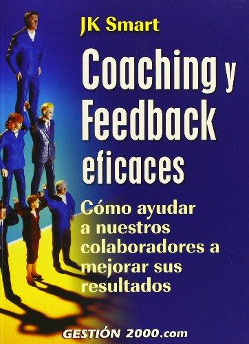 Coaching y Feedback eficaces: JK Smart