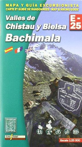Bachimala - Valles de Chistau y Bielsa: Alpina Editorial SL