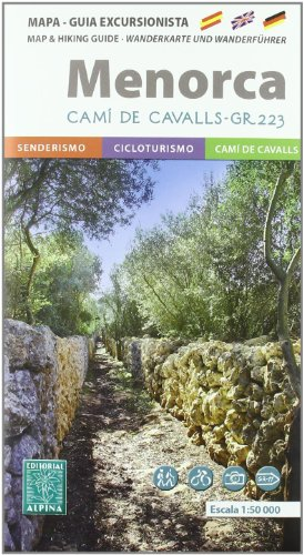 9788480904223: Menorca GR223 - Guide + Hiking + MTB Map: ALPI.WG050