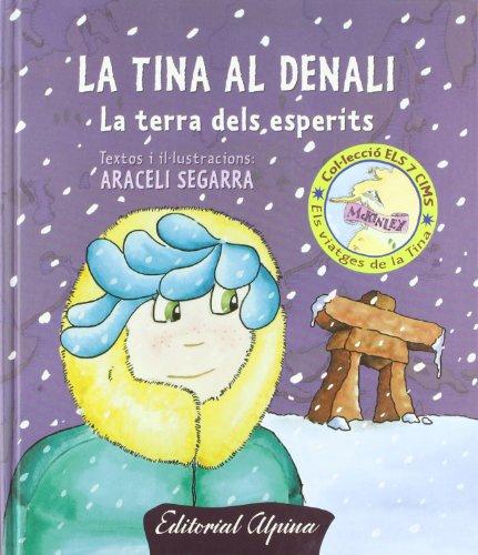 9788480904230: TINA AL DENALI (CAT.)