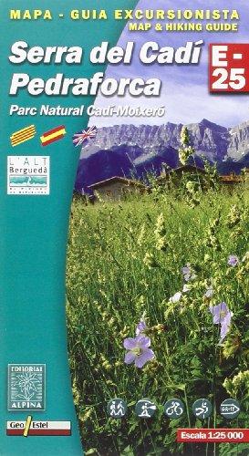 9788480904421: Serra Del Cadi / Pedraforca Parc Natural Cadi-Moixero: ALPI.028-E25