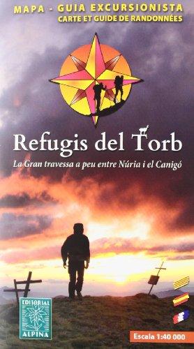 Refugis Del Torb 1:40.000: VV.AA.