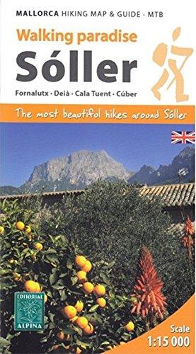 9788480904834: Sóller, Walking Paradise. Fornalutx, Deià, Cala Cuen, Cúber, Walking Map. Escale 1:15.000. Editorial Alpina.