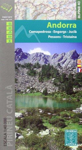 9788480905282: Andorra mapa excursionista. Escala 1:40.000. Comapedrosa - Engorgs - Jucla - Pessons - Tristaina. Castellano, catalán, francés. Alpina editorial. (Mapa Y Guia Excursionista)