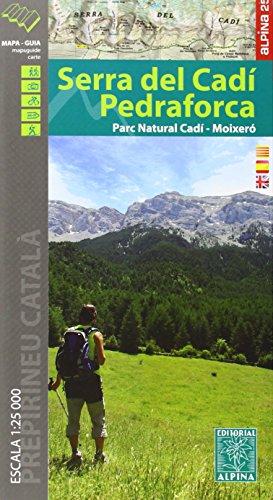 9788480905404: Cadi Serra Del / Pedraforca E25 Park Natural Cadi-Moixero 2015: ALPI.028-E25