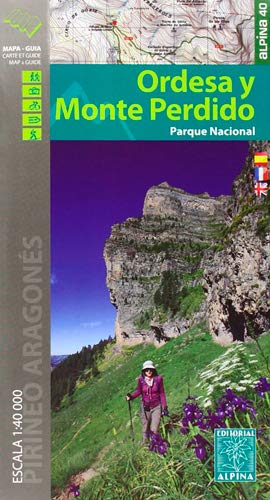 9788480905411: Parque Nacional de Ordesa y Monte Perdido. Escala 1:40.000. 2 mapas. Castellano, francés e inglés. Mapa-guía. Editorial Alpina. (Mapa Y Guia Excursionista)